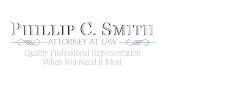Phillip C. Smith | Attorney at Law | Terre Haute Indiana Specialist